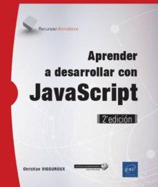 aprender a desarrollar con javascript: windows 10, word 2016, excel 2016, outlook 2016 y microsoft edge-christian vigouroux-9782409012143