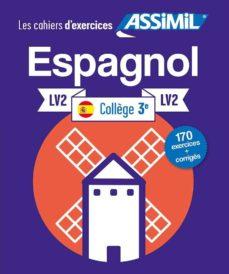 Libro de descargas gratuitas ESPAGNOL LV2 COLLEGE 3 9782700507843 (Literatura española) de  RTF MOBI