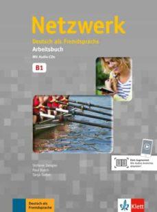Descarga de ebooks mobi epub NETZWERK B1: DEUTSCH ALS FREMDSPRACHE: ARBEITSBUCH MIT 2 AUDIO-CDS CHM (Spanish Edition) de