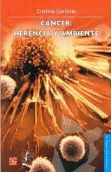 Descargar libros gratis ipad 2 CANCER: HERENCIA Y AMBIENTE de CRISTINA CORTINAS