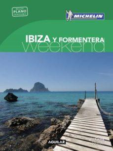 Ibiza Y Formentera La Guía Verde Weekend 2018 Vv Aa Comprar Libro 9788403517943