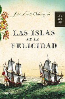 las islas de la felicidad-jose luis olaizola sarria-jose luis olaizola-9788408068143