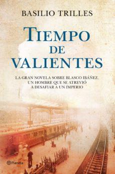 Descargar libro electrónico de bolsillo para pc gratis TIEMPO DE VALIENTES (Spanish Edition) 9788408110743