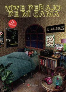 vive debajo de mi cama (ebook)-jd maltracs-9788413040943