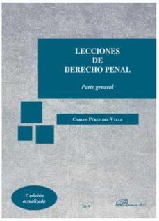 Lecciones de derecho penal : parte general