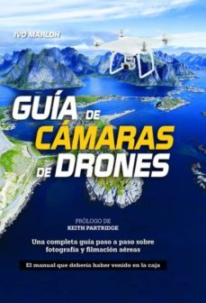 guia de camaras de drones-ivo marloh-9788415053743