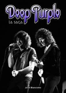 deep purple. la saga-jordi bianciotto-9788415191643