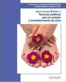 Carreracentenariometro.es Mf0357_2 Técnicas Estéticas Para El Cuidado Y Embellecimiento De Las Uñas Image
