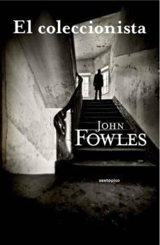 Descargar kindle books gratis en línea EL COLECCIONISTA de JOHN FOWLES en español