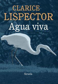 Descargando un libro para encender AGUA VIVA  de CLARICE LISPECTOR (Literatura española) 9788415937043