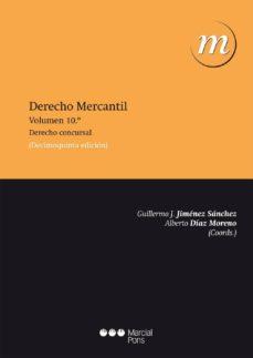 derecho mercantil (vol. 10) (15ª ed.): derecho concursal-guillermo jimenez sanchez-9788415948643