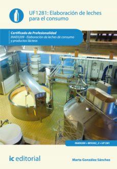 elaboración de leches para el consumo. inae0209 (ebook)-marta gonzalez sanchez-9788416067343