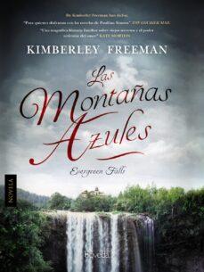 las montañas azules-kimberley freeman-9788416691043