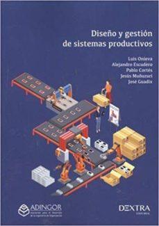Descargar libros de google books pdf en línea DISEÑO Y GESTIÓN DE SISTEMAS PRODUCTIVOS