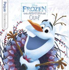 Concursopiedraspreciosas.es Frozen. Una Aventura De Olaf. Pequecuentos Image