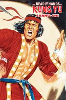Comercioslatinos.es Shang-chi: The Deadly Hands Of Kung Fu(marvel Limited Edition) Image