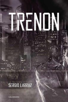 Libros de descargas gratuitas de audio. (I.B.D.) TRENON iBook PDF de SERGIO LARRAZ