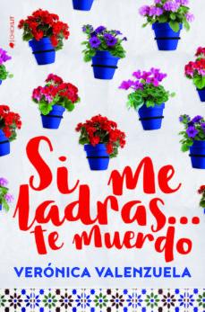 Descarga gratuita de prueba de libros electrónicos SI ME LADRAS... TE MUERDO 9788417361143 (Literatura española) PDB CHM ePub