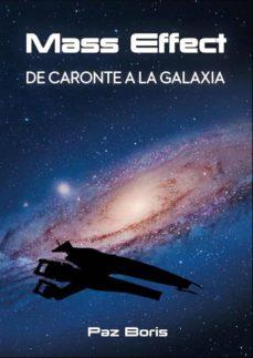 Descargar libros electrónicos gratuitos de google MASS EFFECT. DE CARONTE A LA GALAXIA 9788417389543