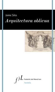 Descargas de libros electrónicos gratis para palm ARQUITECTURA OBLICUA de JAIME SILES