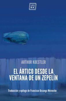 Ebooks scribd descarga gratuita EL ARTICO DESDE LA VENTANA DE UN ZEPELÍN