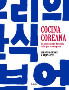 Descargar libros de texto de audio gratis COCINA COREANA: LA COMIDA MAS DELICIOSA ES LA QUE SE COMPARTE