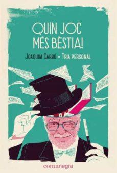 Valentifaineros20015.es Quin Joc Mes Bestia!:tria Personal (Cat) Image