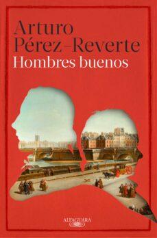 Descargar libros gratis para iphone 3 HOMBRES BUENOS de ARTURO PEREZ-REVERTE in Spanish