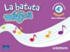 Padella.mx La Batuta Mágica 4 Guía Didáctica Image