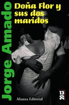 Permacultivo.es Doña Flor Y Sus Dos Maridos: Historia Moral Y De Amor Image