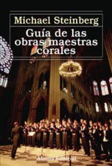 Descargar GUIA DE LAS OBRAS MAESTRAS CORALES gratis pdf - leer online