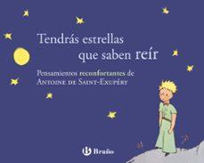 tendras estrellas que saben reir-antoine de saint-exupery-9788421688243