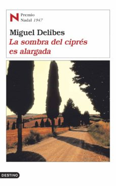 la sombra del cipres es alargada (premio nadal 1947)-miguel delibes-9788423339143