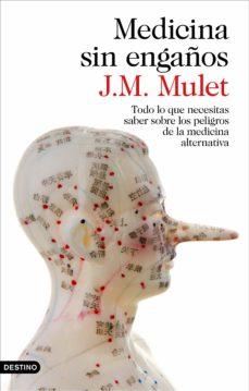 medicina sin engaños-j.m. mulet-9788423349043