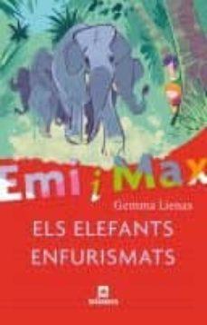 eni i max: els elefants enfurismats-gemma lienas-9788424630843