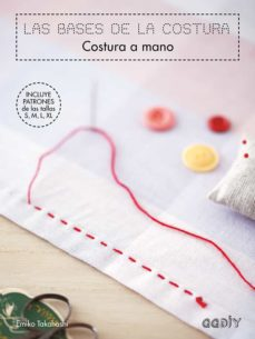Descargas gratuitas de audiolibros en cd LAS BASES DE LA COSTURA. COSTURA A MANO iBook 9788425230943 in Spanish de EMIKO TAKAHASHI