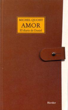 amor: el diario de daniel (24ª ed.)-michel quoist-9788425408243