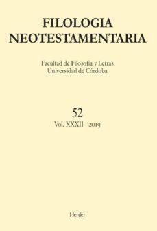 Emprende2020.es Filologia Neotestamentaria Nº 52 (Vol. Xxx-ii) 2019 Image