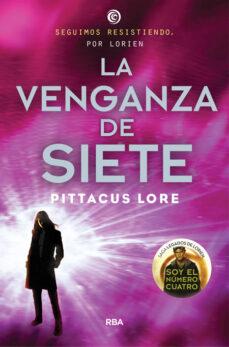 Descargar libros gratis para ipad ibooks LEGADOS DE LORIEN 5: LA VENGANZA DE SIETE de PITTACUS LORE (Literatura española) FB2 MOBI CHM 9788427208643