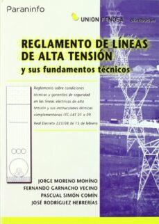Descargar REGLAMENTO LINEAS ALTA TENSION Y SUS FUNDAMENTOS TECNICOS gratis pdf - leer online