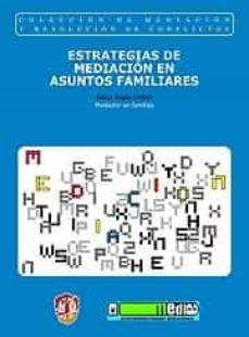 estrategias de mediacion en asuntos familiares-aleix ripol-millet-9788429016543