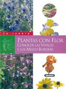 plantas con flor: conocer las vivaces y los mixed-borders-gabrielle weber-9788430535743