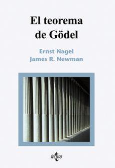 el teorema de gödel-james r. newman-ernst nagel-9788430946143