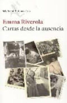 Descargar libros para ipad 3 CARTAS DESDE LA AUSENCIA (Spanish Edition)