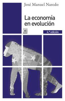 la economía en evolución (ebook)-jose manuel naredo-9788432317743