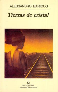 tierras de cristal (3ª ed)-alessandro baricco-9788433908643
