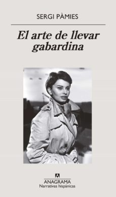 Ebook descargar torrent gratis EL ARTE DE LLEVAR GABARDINA in Spanish  de SERGI PAMIES
