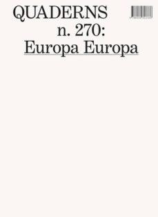 Srazceskychbohemu.cz Quaderns Nº 270: Europa Europa Image