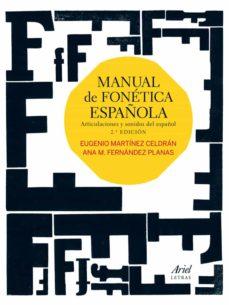 manual de fonetica española-ana fernandez-eugenio martinez-9788434409743