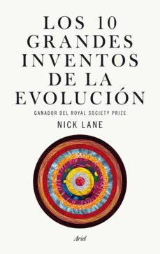 los diez grandes inventos de la evolucion-nick lane-9788434419643